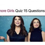 Gilmore Girls Quiz 15 Questions