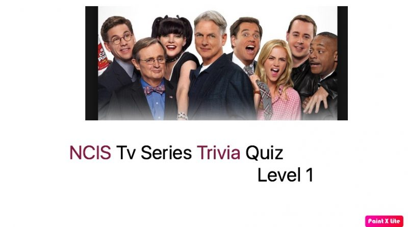 NCIS Tv Series Trivia Quiz 1