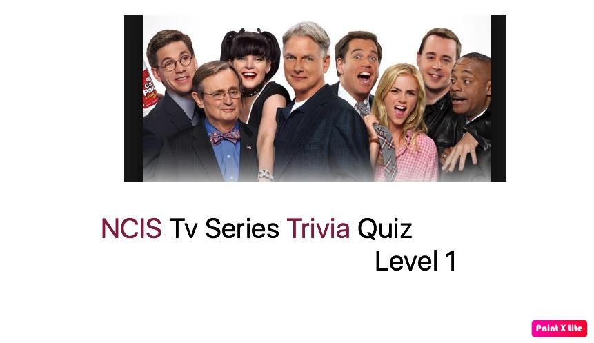 NCIS Tv Series Trivia Quiz 1