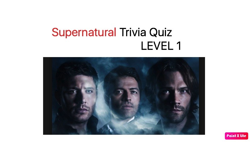 Supernatural Trivia Quiz 1