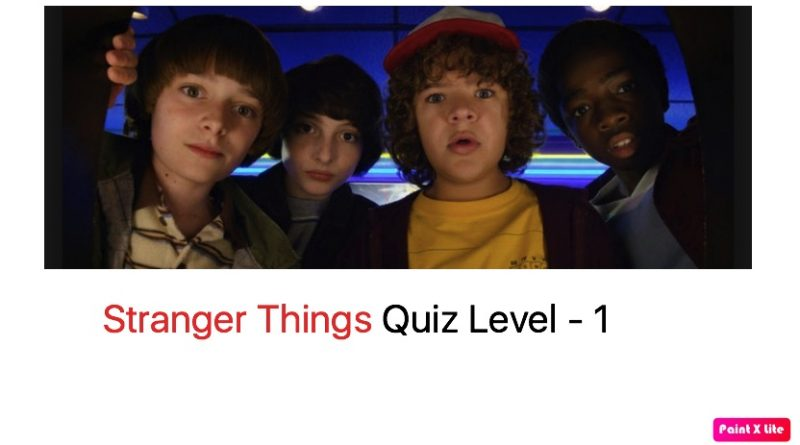 Stranger Things Quiz - 1