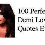 100 Perfect Demi Lovato Quotes Ever