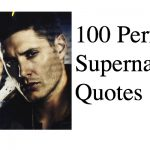 100 Perfect Supernatural Quotes