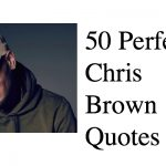 50 Perfect Chris Brown Quotes Ever