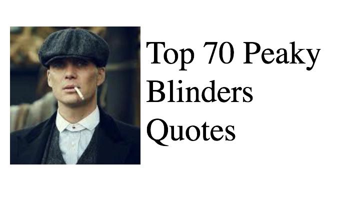 Top 70 Peaky Blinders Quotes